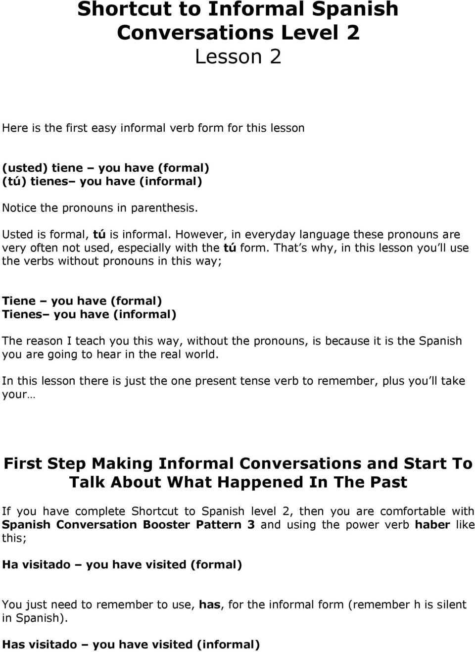Shortcut to Informal Spanish Conversations Level 2 Lesson 1