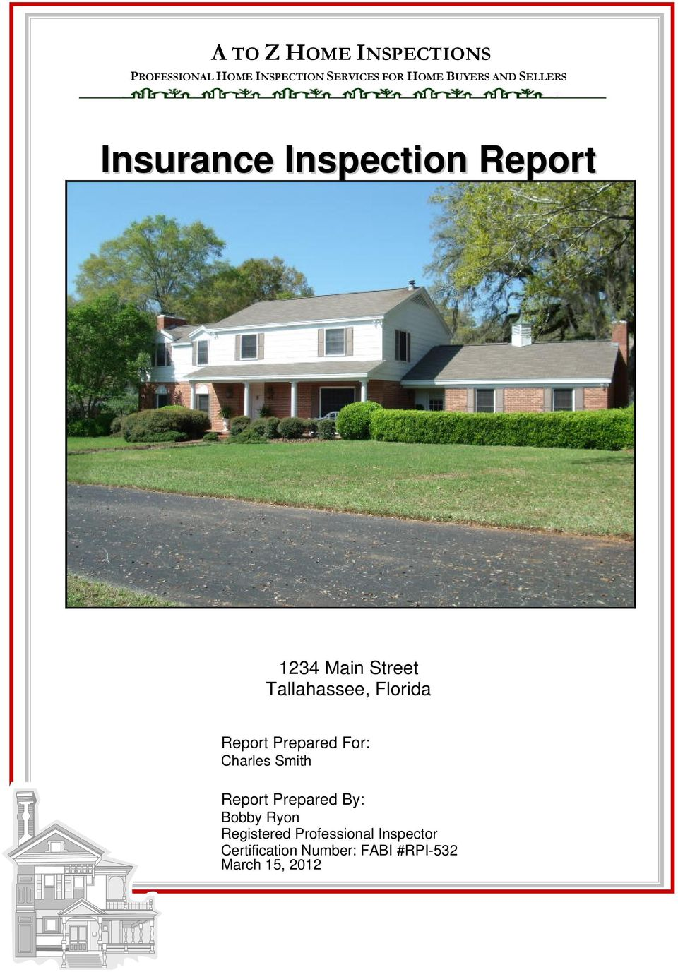 Tallahassee, Florida Report Prepared For: Charles Smith Report Prepared