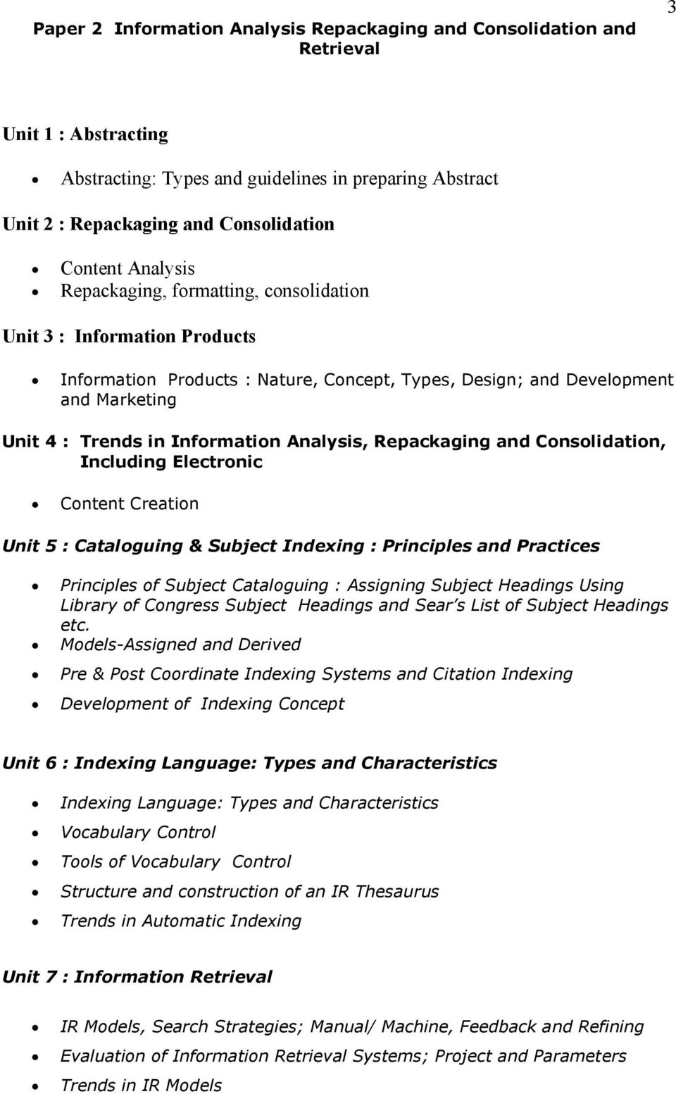 Analysis, Repackaging and Consolidation, Including Electronic Content  Creation Unit 5 : Cataloguing & Subject