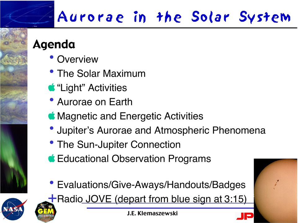Aurorae and Atmospheric Phenomena The Sun-Jupiter Connection apple Educational