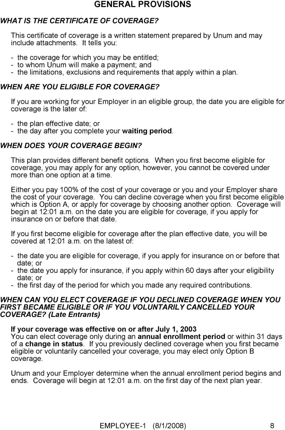 WHEN ARE YOU ELIGIBLE FOR COVERAGE?