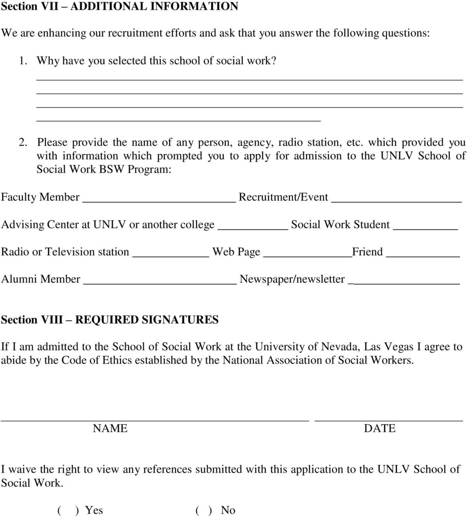 which provided you with information which prompted you to apply for admission to the UNLV School of Social Work BSW Program: Faculty Member Advising Center at UNLV or another college