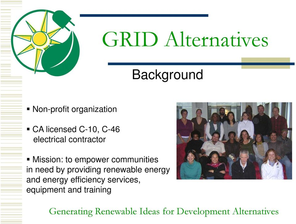 empower communities in need by providing renewable
