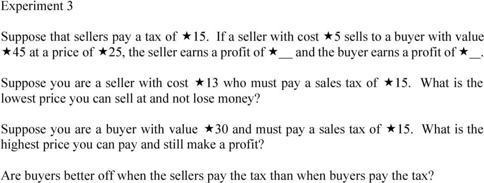 of. Suppose you are a seller with cost 13 who must pay a sales tax of 15.