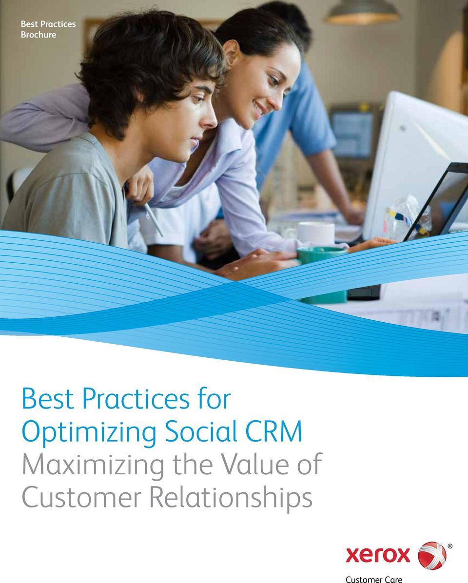 CRM Maximizing the Value of
