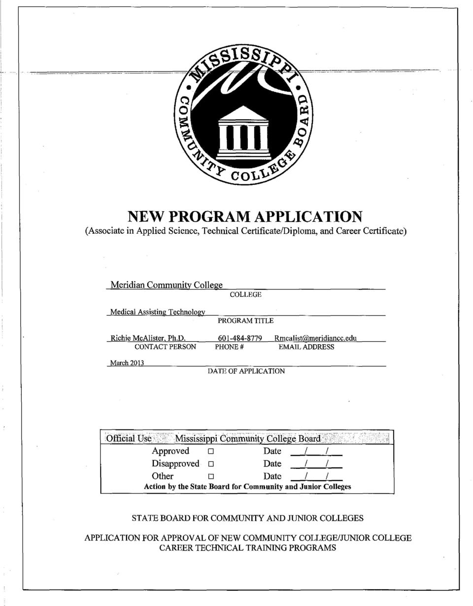 edu CONTACT PERSON PHONE # EMAIL ADDRESS March 2013 DATE OF APPLICATION Official Use Mississippi Community College Boar Approved Date / / Disapproved Date I