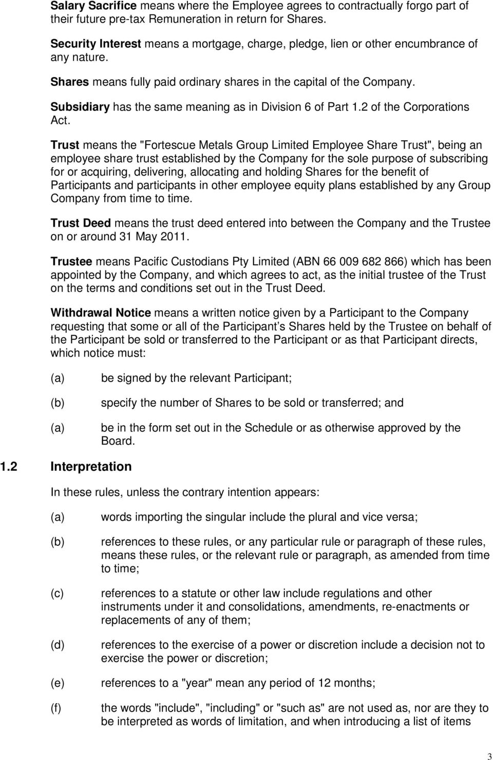 Subsidiary has the same meaning as in Division 6 of Part 1.2 of the Corporations Act.