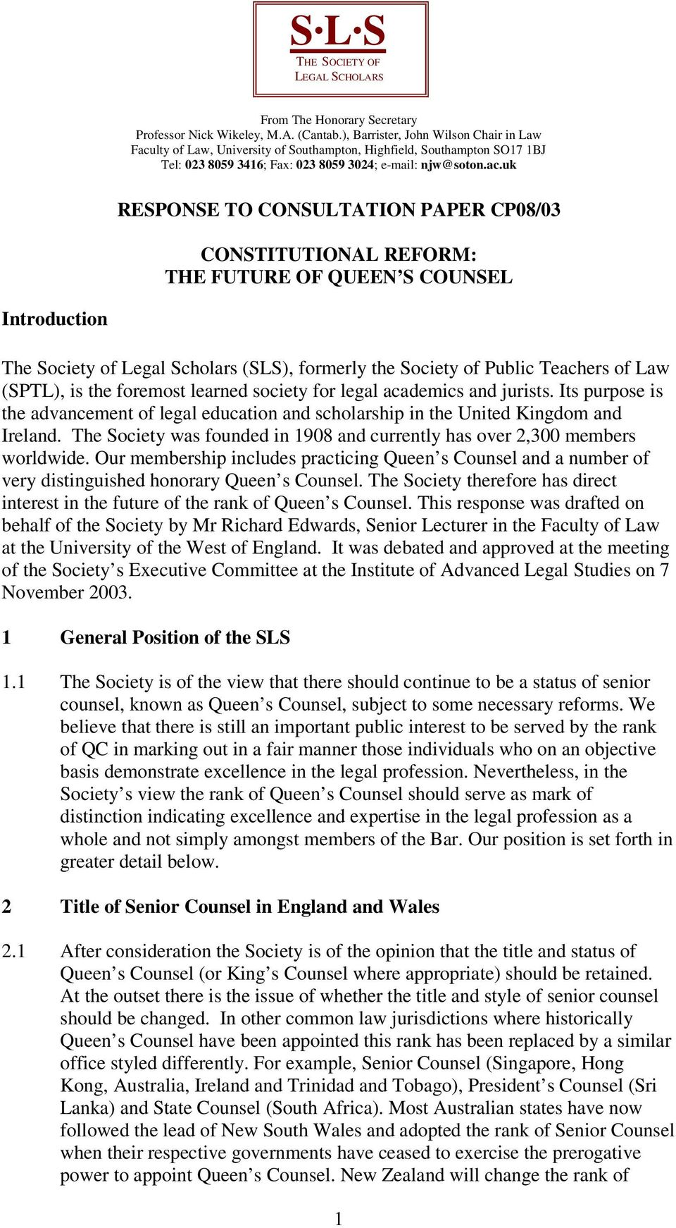 lty of Law, University of Southampton, Highfield, Southampton SO17 1BJ Tel: 023 8059 3416; Fax: 023 8059 3024; e-mail: njw@soton.ac.