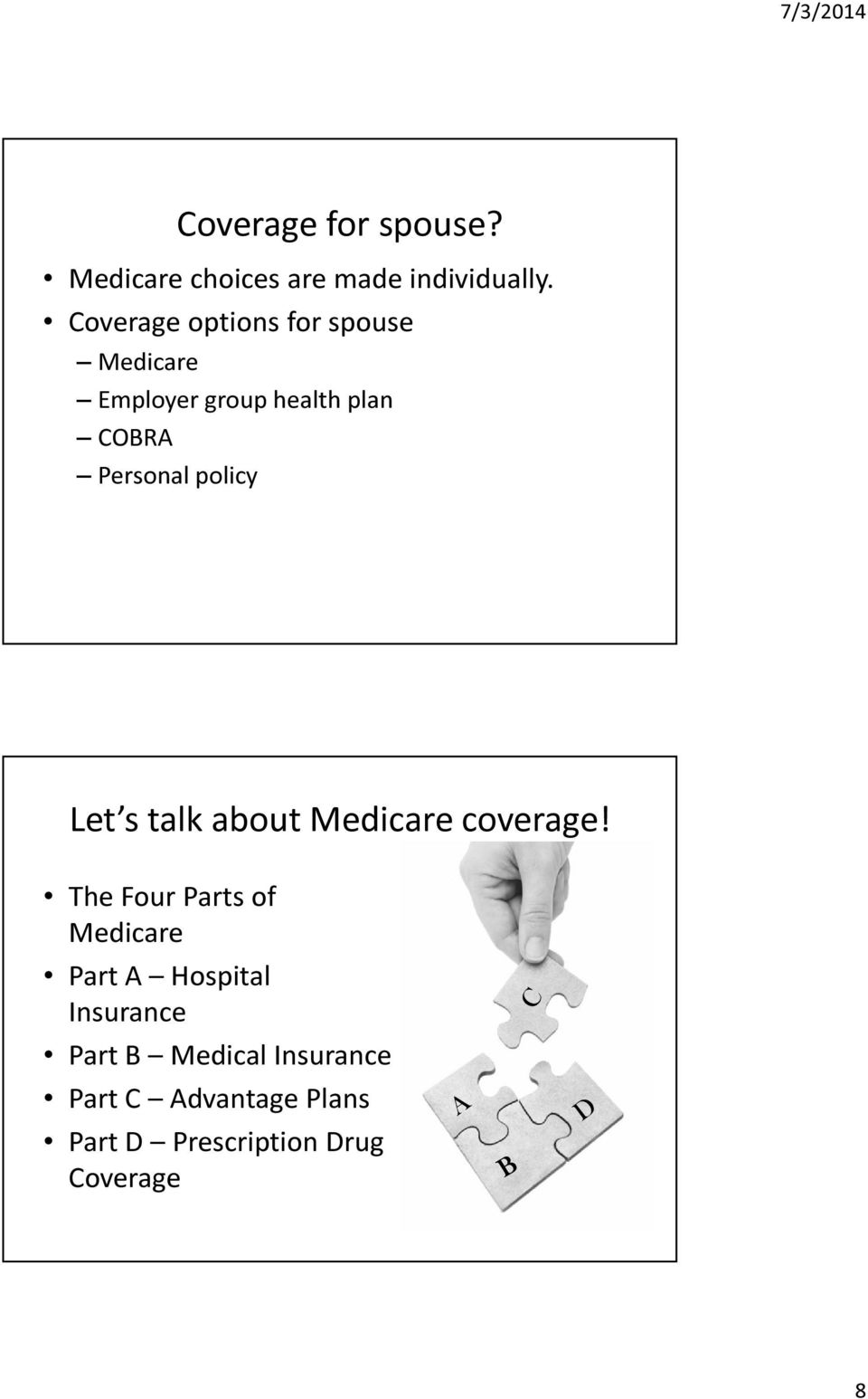policy Let s talk about Medicare coverage!