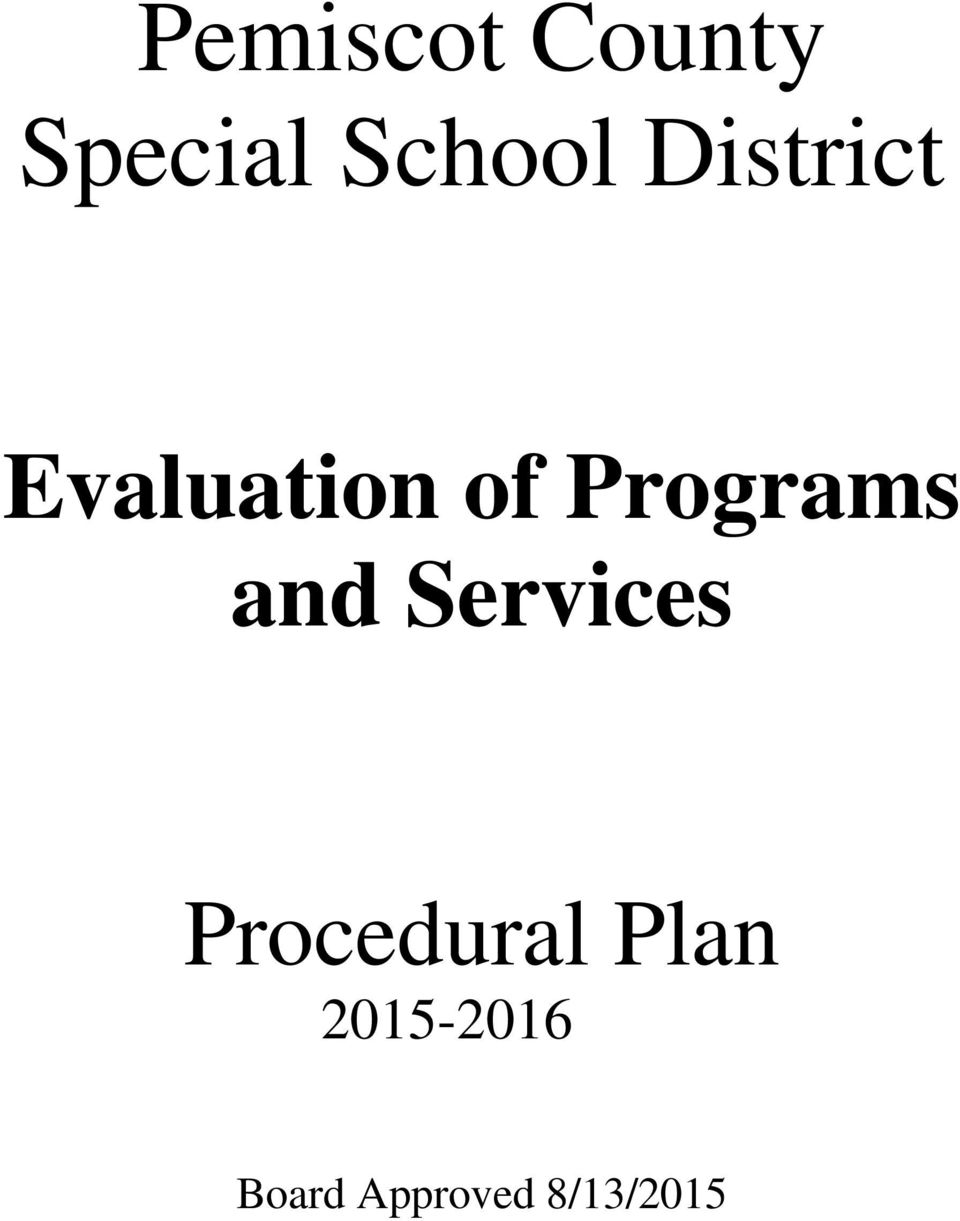 and Services Procedural Plan