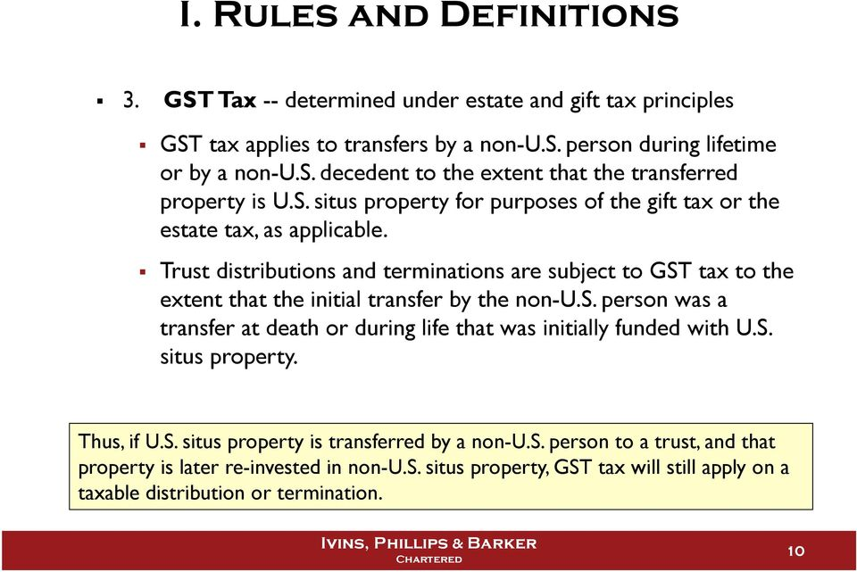 Trust distributions and terminations are subject to GST tax to the extent that the initial transfer by the non-u.s. person was a transfer at death or during life that was initially funded with U.