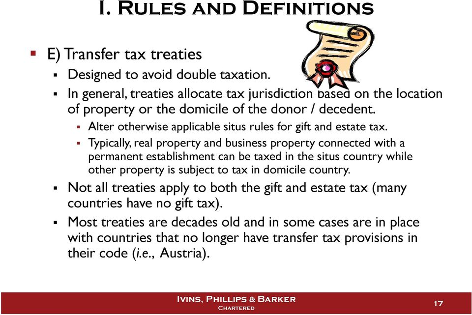 Alter otherwise applicable situs rules for gift and estate tax.