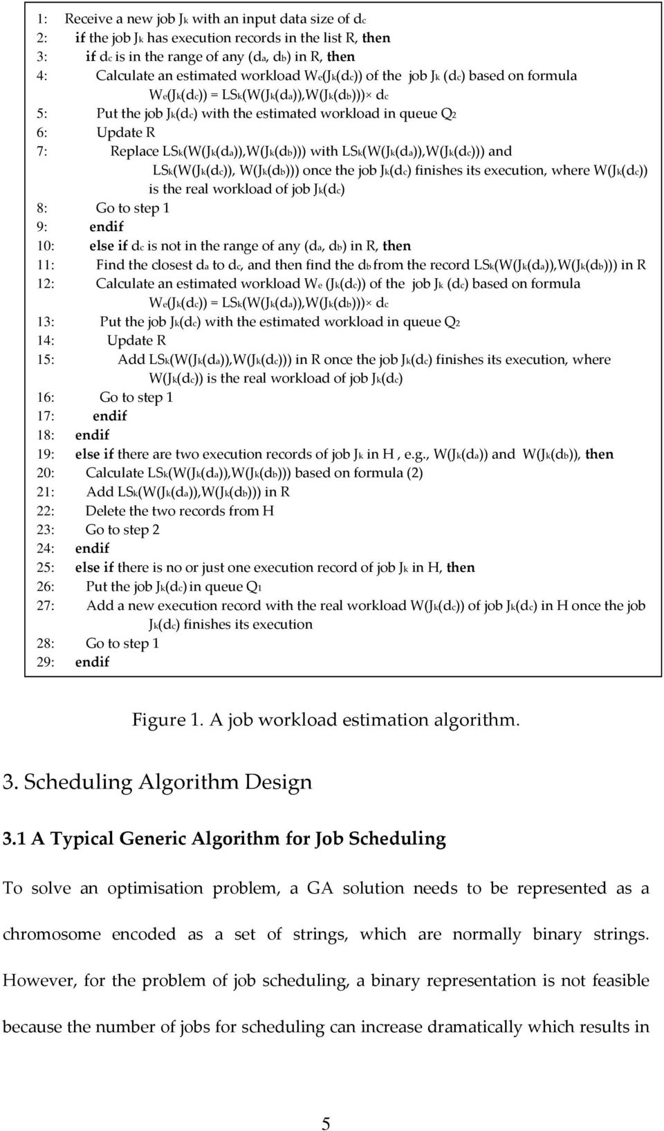 PGGA: A Predictable and Grouped Genetic Algorithm for Job Scheduling