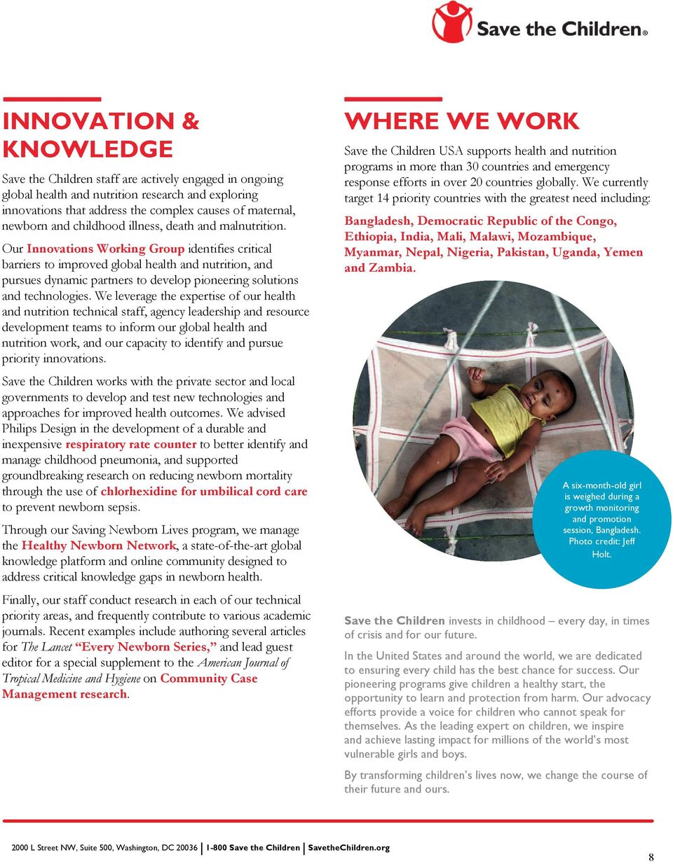 Our Innovations Working Group identifies critical barriers to improved global health and nutrition, and pursues dynamic partners to develop pioneering solutions and technologies.