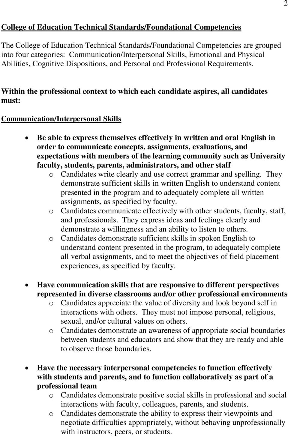 Within the professional context to which each candidate aspires, all candidates must: Communication/Interpersonal Skills Be able to express themselves effectively in written and oral English in order