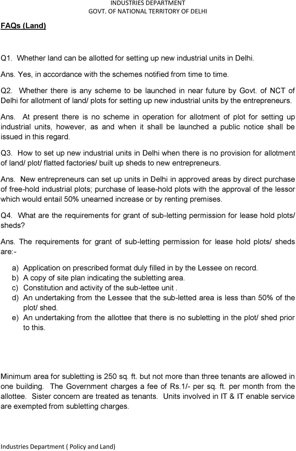 Q1  What is Policy of Govt  of NCT of Delhi for promotion