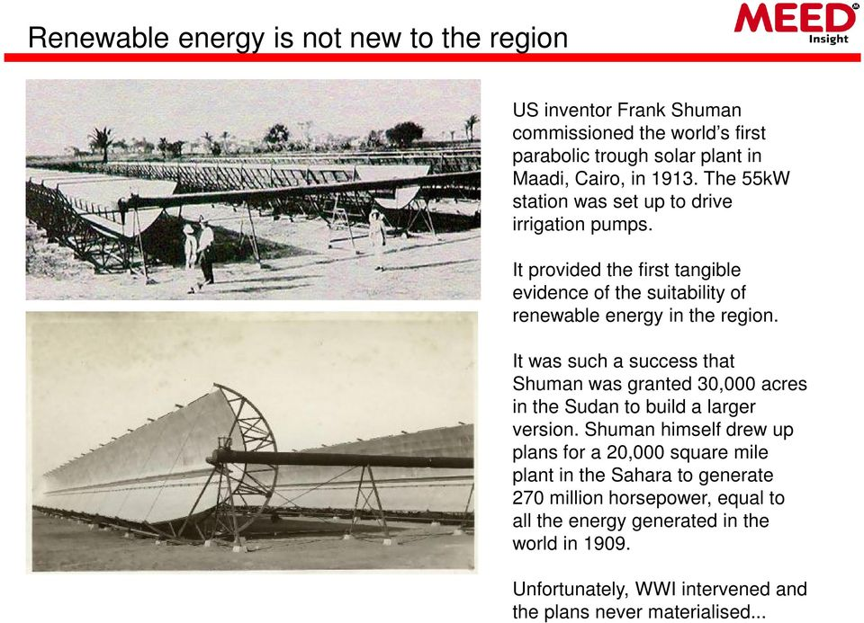 It was such a success that Shuman was granted 30,000 acres in the Sudan to build a larger version.