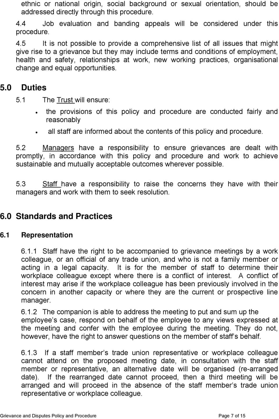 work, new working practices, organisational change and equal opportunities. 5.0 Duties 5.