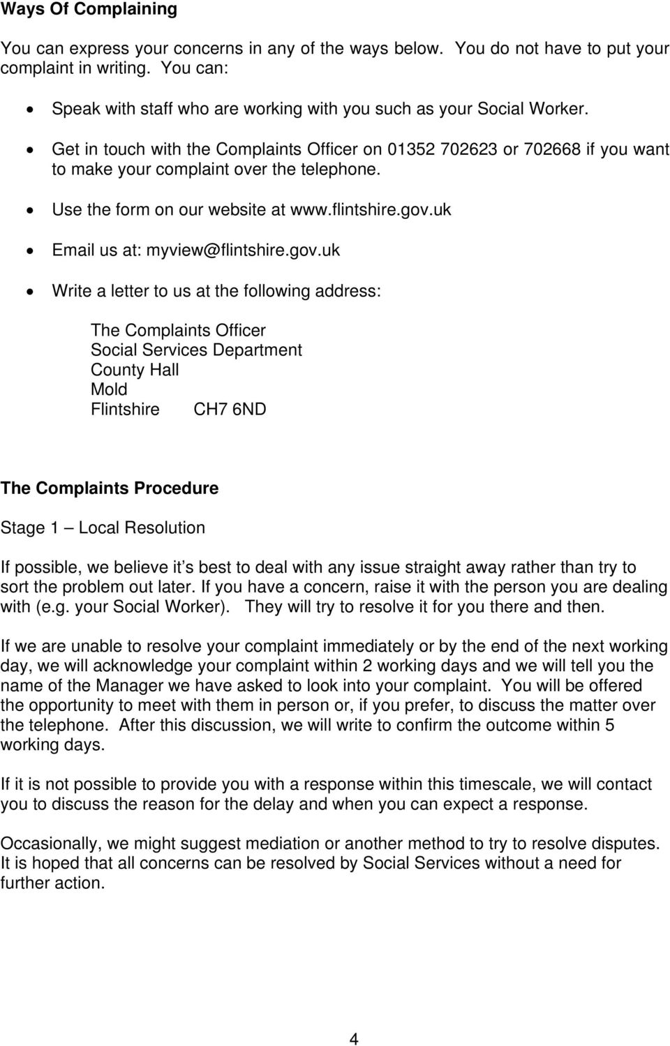Use the form on our website at www.flintshire.gov.