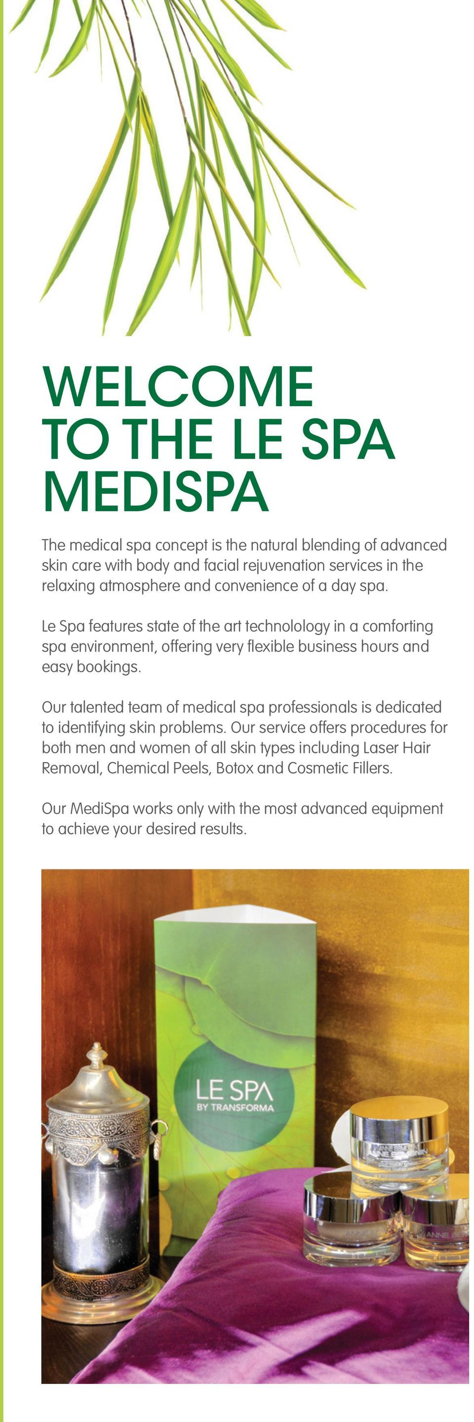 To The Le Spa Le Spa Features State Of The Art Technolology In A Comforting Spa Environment Offering Very Flexible Business Hours And Easy Bookings Pdf Free Download