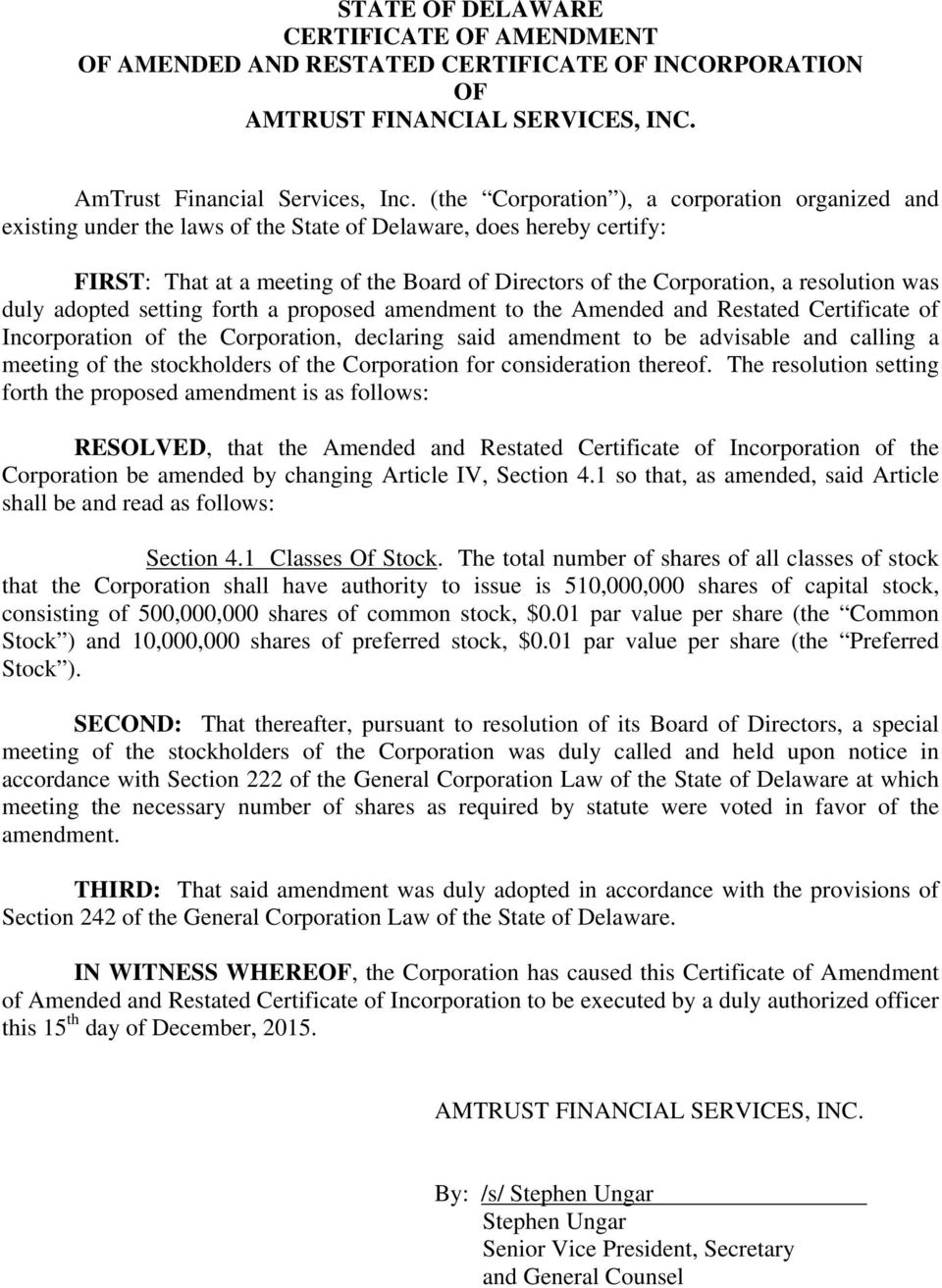 State Of Delaware Certificate Of Amendment Of Amended And Restated