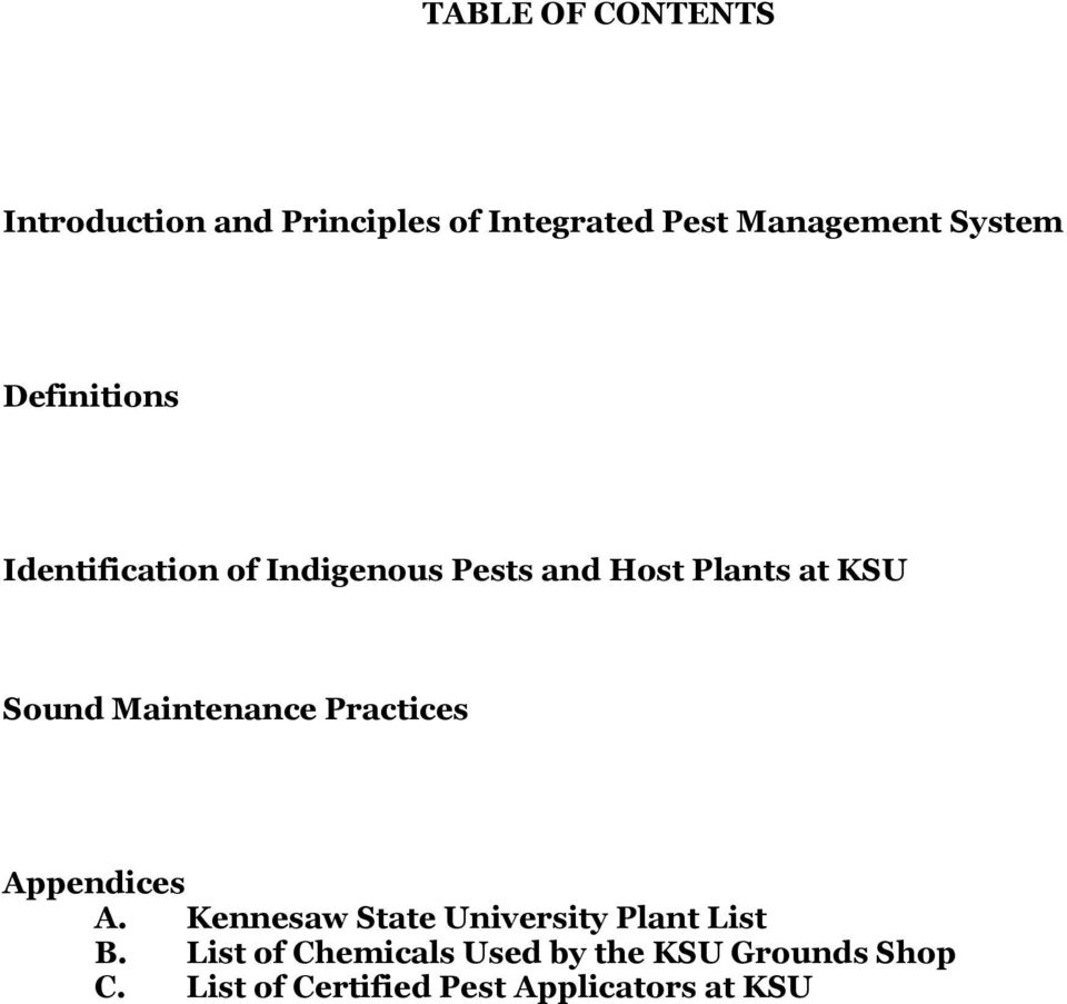 Sound Maintenance Practices Appendices A. Kennesaw State University Plant List B.