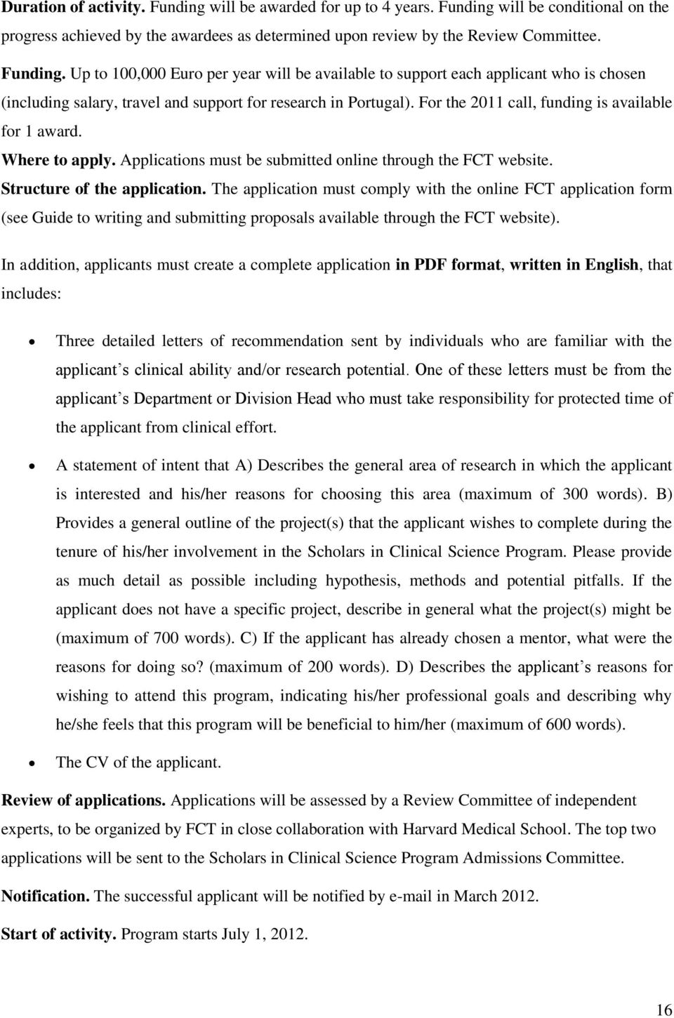 the application must comply with the online fct application form see guide to writing and