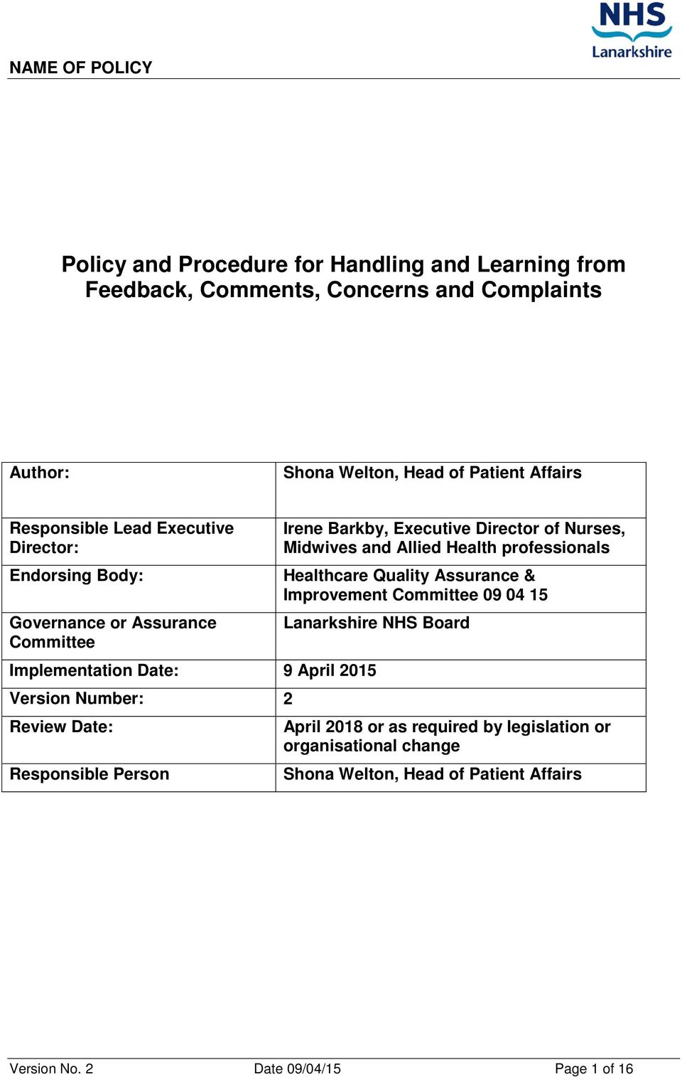 professionals Healthcare Quality Assurance & Improvement Committee 09 04 15 Lanarkshire NHS Board Implementation Date: 9 April 2015 Version Number: 2 Review