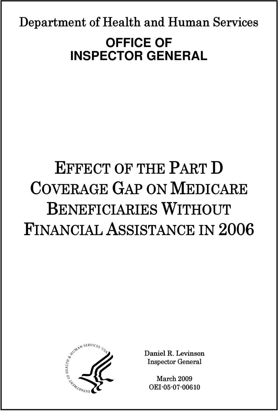 ON MEDICARE BENEFICIARIES WITHOUT FINANCIAL