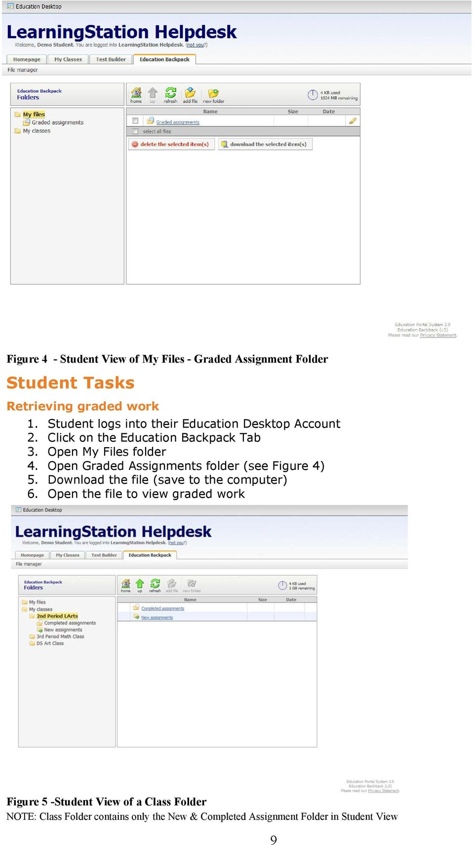Open Graded Assignments folder (see Figure 4) 5. Download the file (save to the computer) 6.