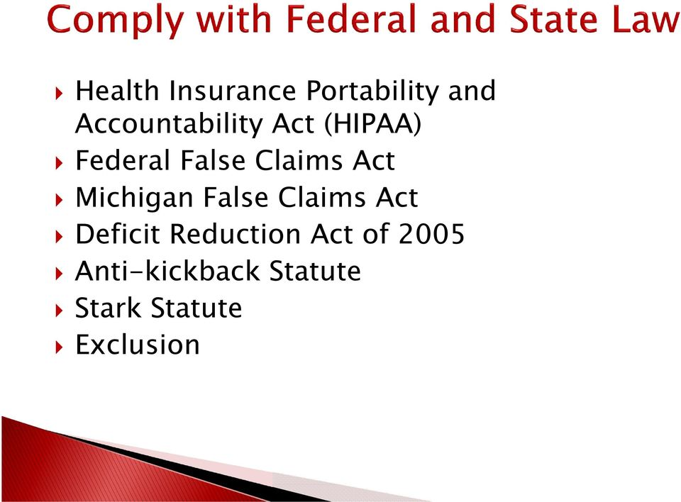 Claims Act Michigan False Claims Act Deficit