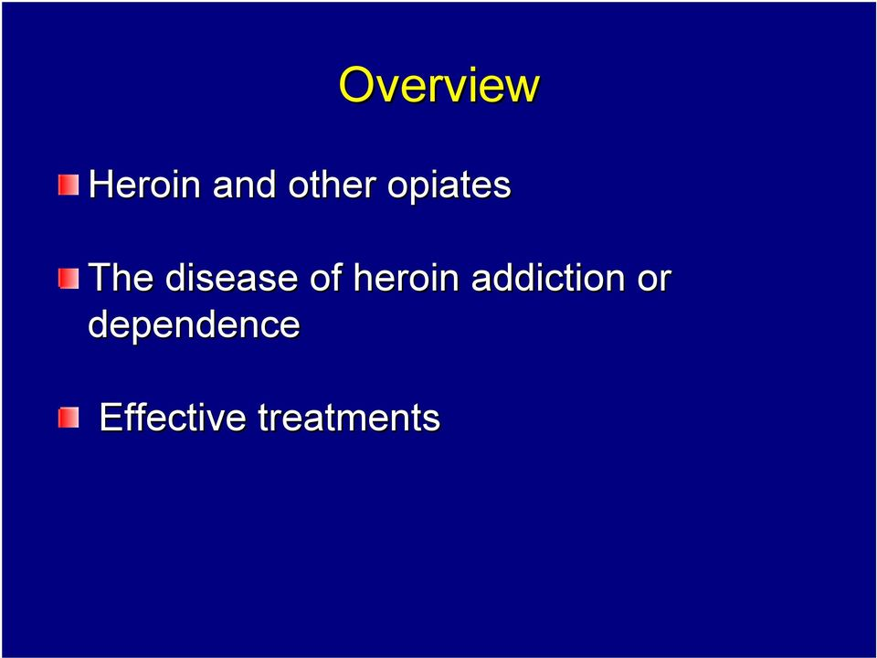 disease of heroin