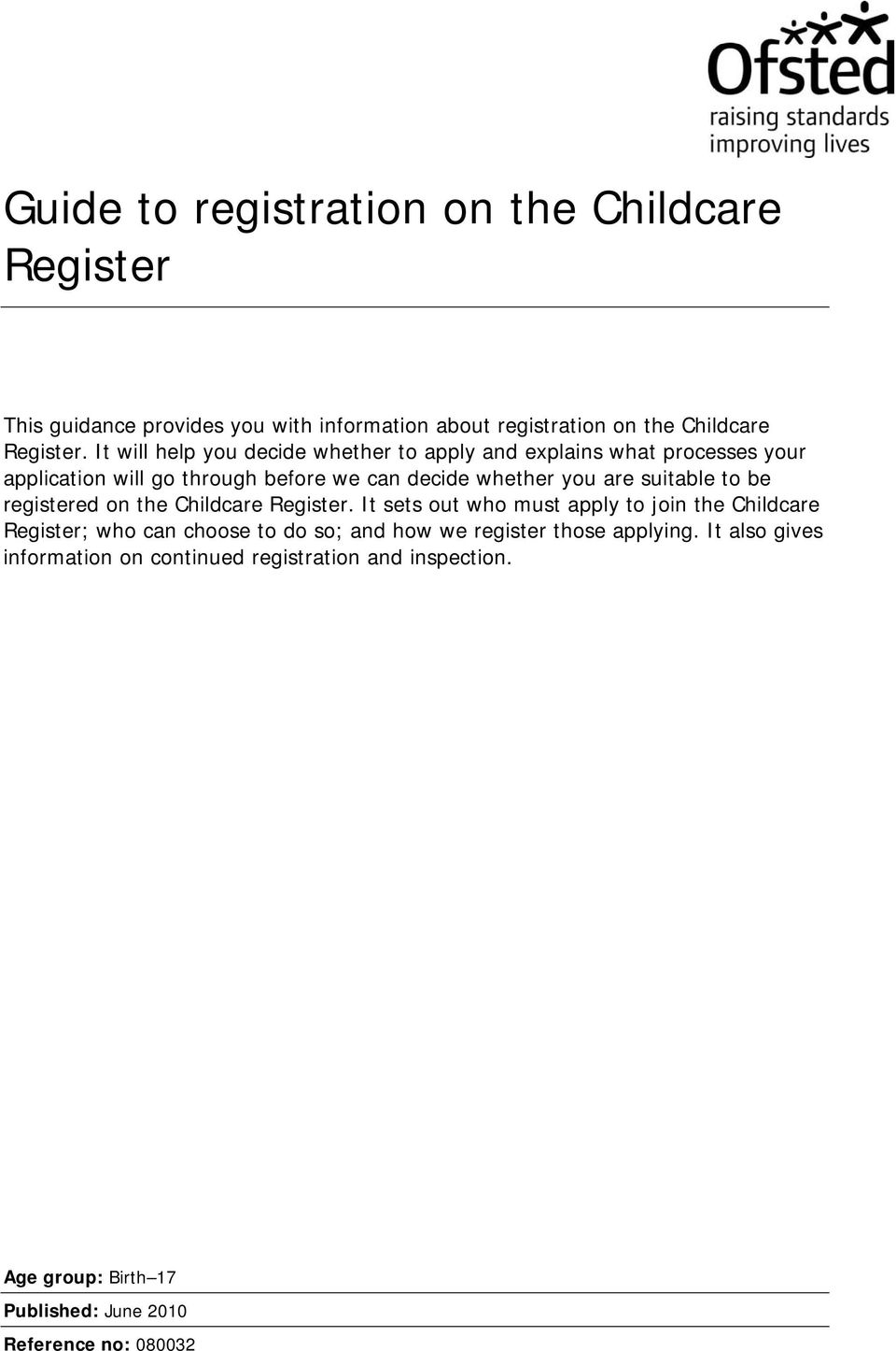 suitable to be registered on the Childcare Register.