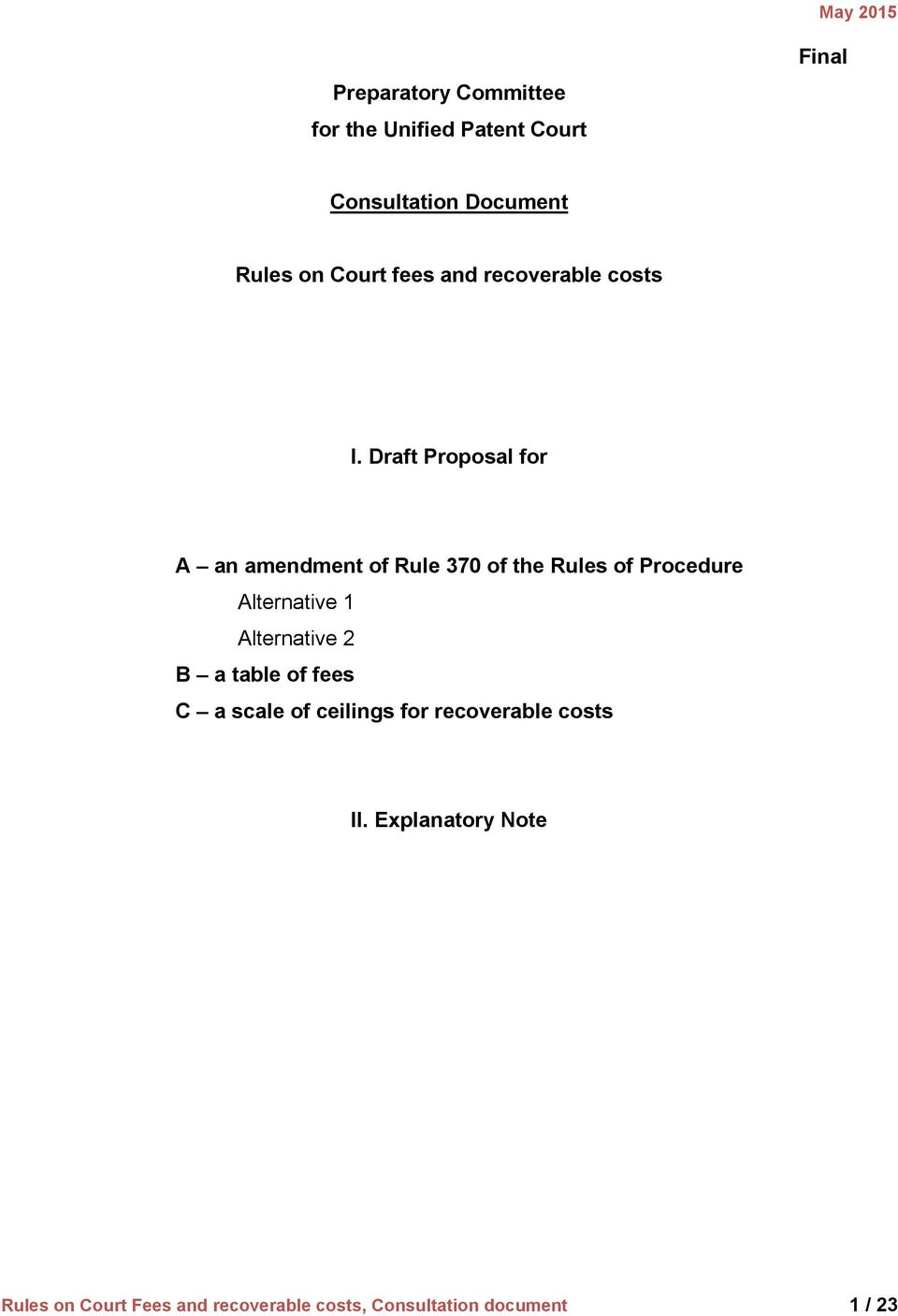 Draft Proposal for A an amendment of Rule 370 of the Rules of Procedure Alternative 1