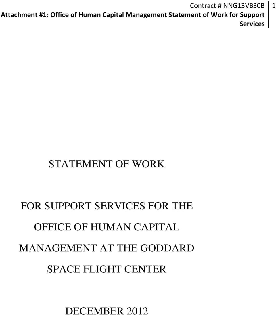 STATEMENT OF WORK FOR SUPPORT SERVICES FOR THE OFFICE OF