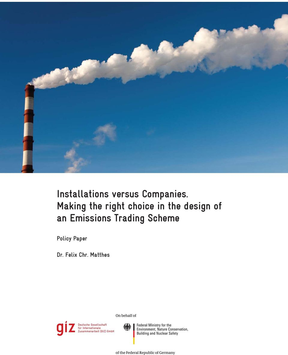 Installations versus Companies  Making the right choice in
