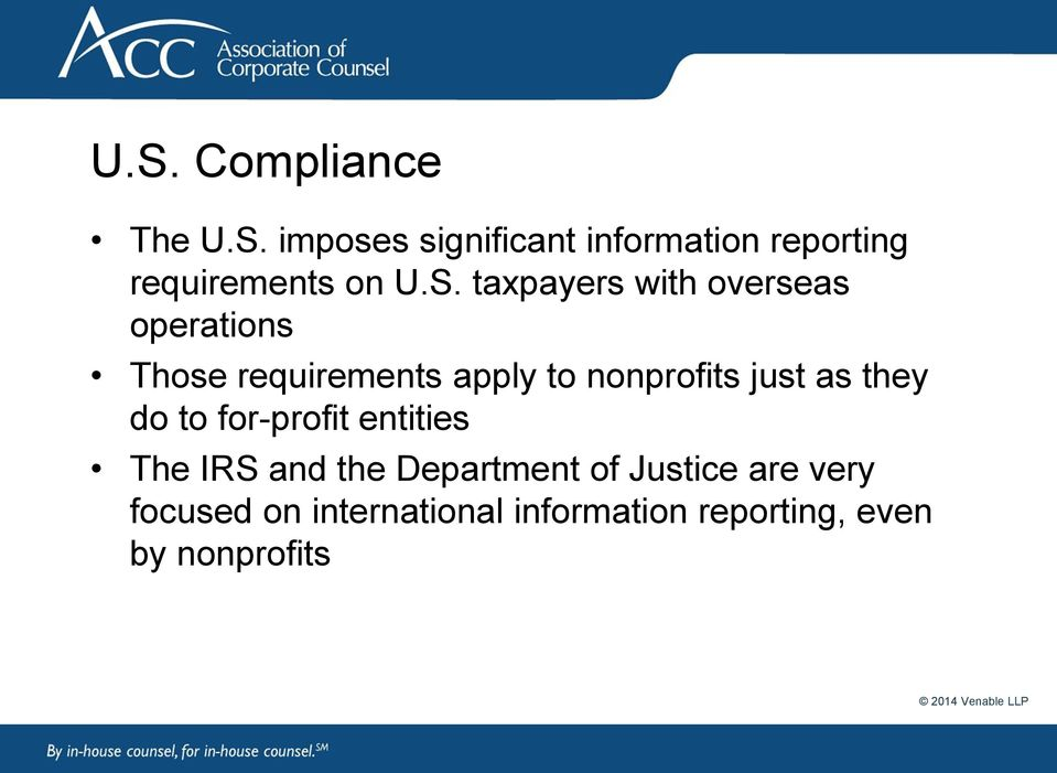just as they do to for-profit entities The IRS and the Department of Justice