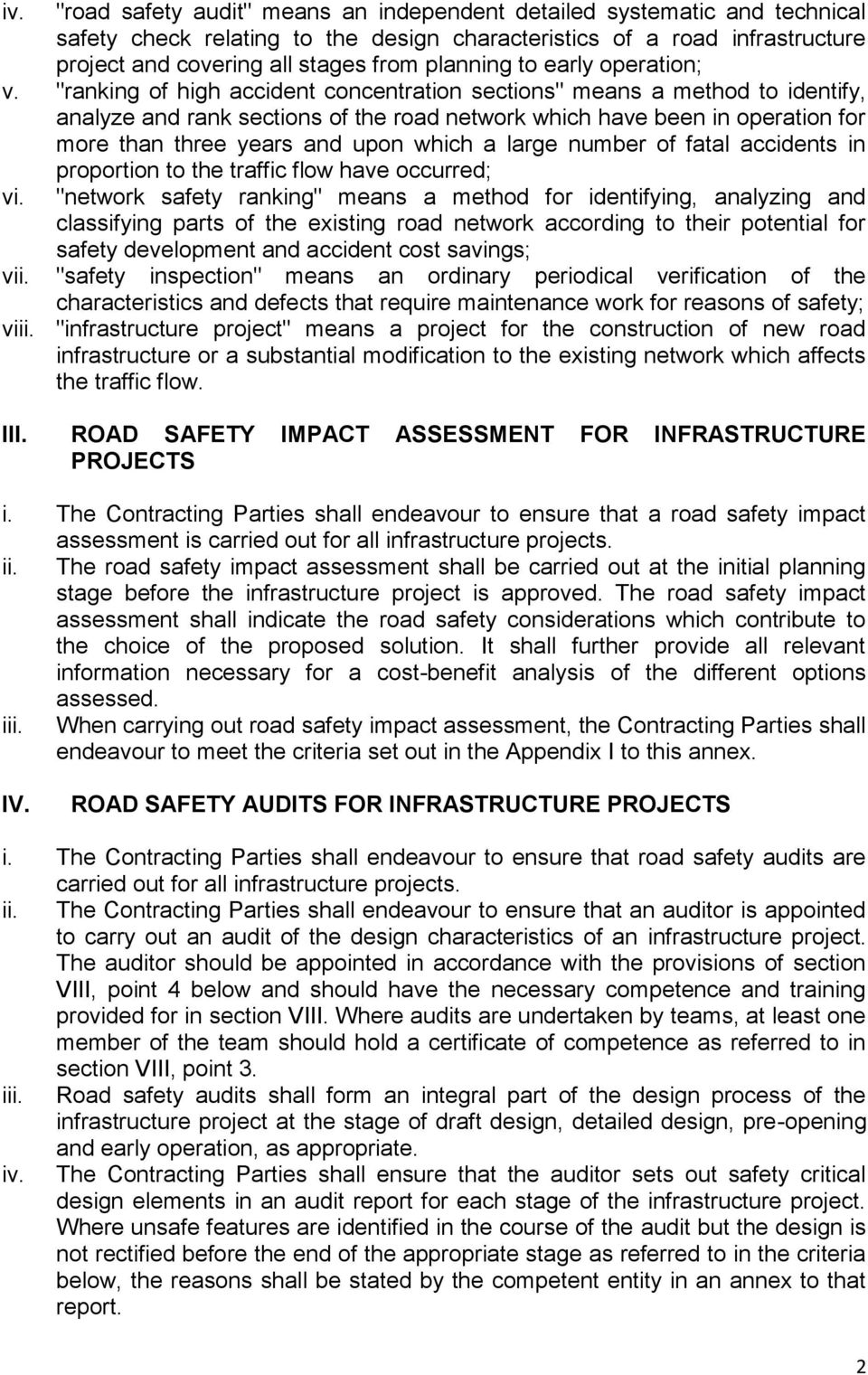 """ranking of high accident concentration sections"" means a method to identify, analyze and rank sections of the road network which have been in operation for more than three years and upon which a"