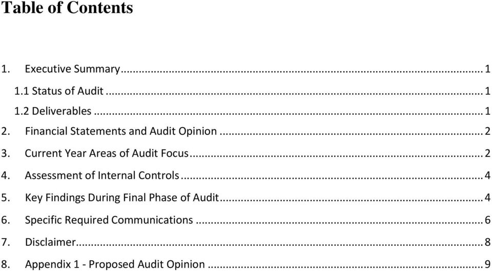 Assessment of Internal Controls... 4 5. Key Findings During Final Phase of Audit... 4 6.