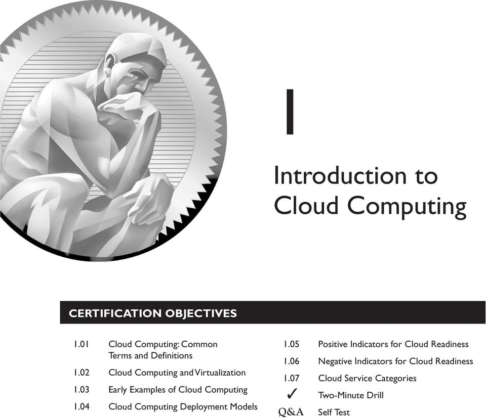 03 Early Examples of Cloud Computing 1.04 Cloud Computing Deployment Models 1.