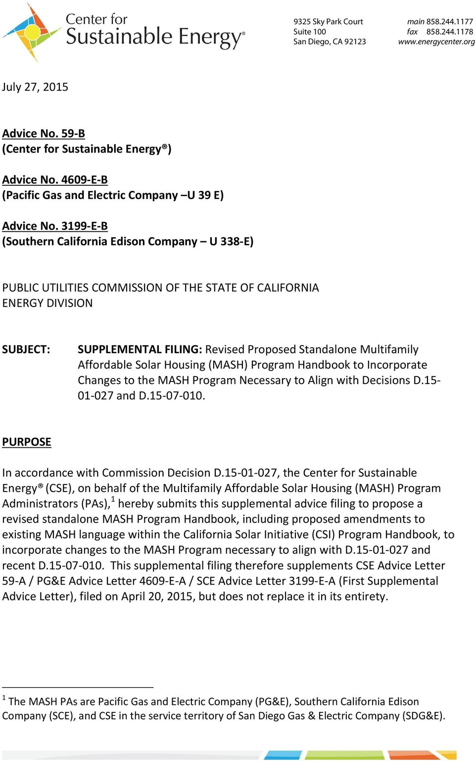 3199 E B (Southern California Edison Company U 338 E) PUBLIC UTILITIES COMMISSION OF THE STATE OF CALIFORNIA ENERGY DIVISION SUBJECT: SUPPLEMENTAL FILING: Revised Proposed Standalone Multifamily