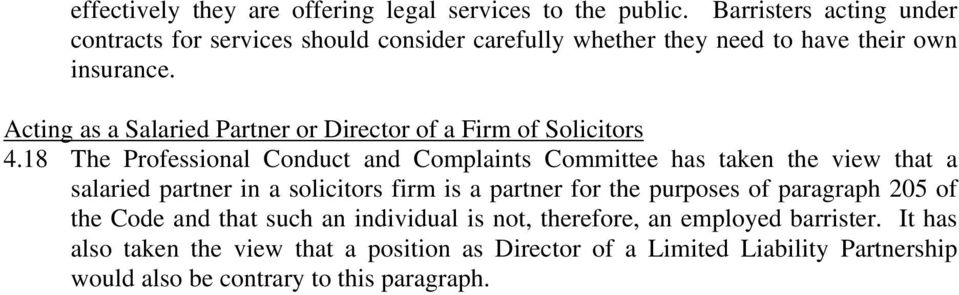 Acting as a Salaried Partner or Director of a Firm of Solicitors 4.