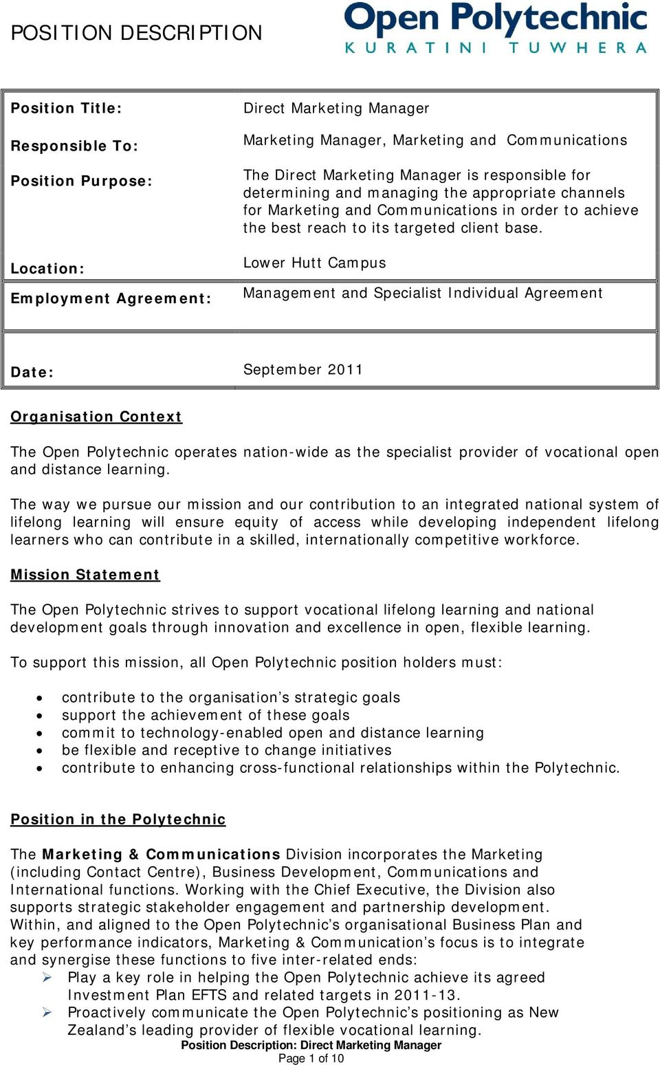Lower Hutt Campus Management and Specialist Individual Agreement Date: September 2011 Organisation Context The Open Polytechnic operates nation-wide as the specialist provider of vocational open and