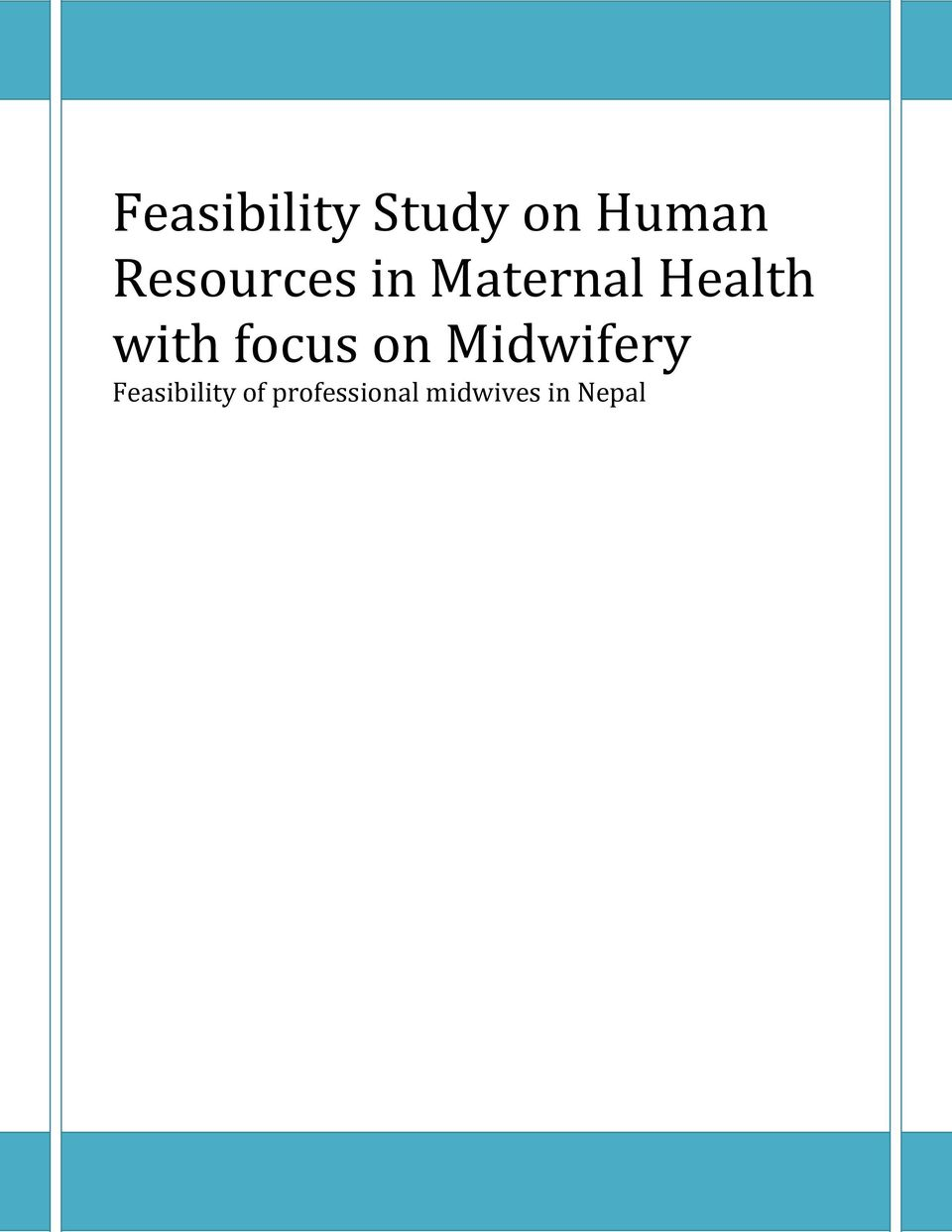 with focus on Midwifery