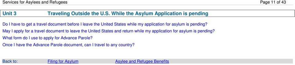 May I apply for a travel document to leave the United States and return while my application for asylum is pending?