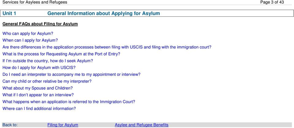 If I m outside the country, how do I seek Asylum? How do I apply for Asylum with USCIS? Do I need an interpreter to accompany me to my appointment or interview?