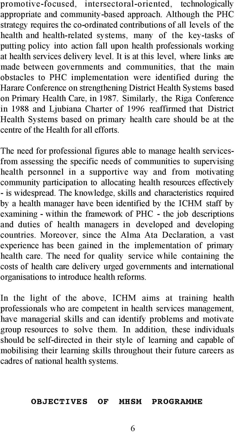professionals working at health services delivery level.