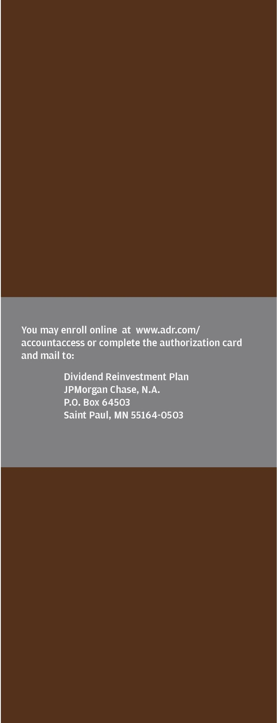 authorization card and mail to: Dividend