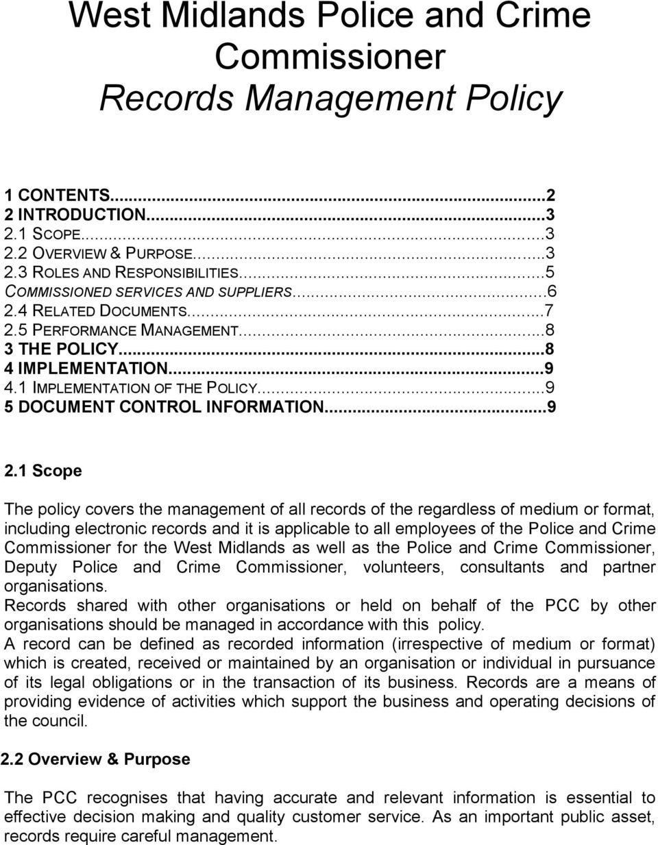 ..9 5 DOCUMENT CONTROL INFORMATION...9 2 Introduction 2.