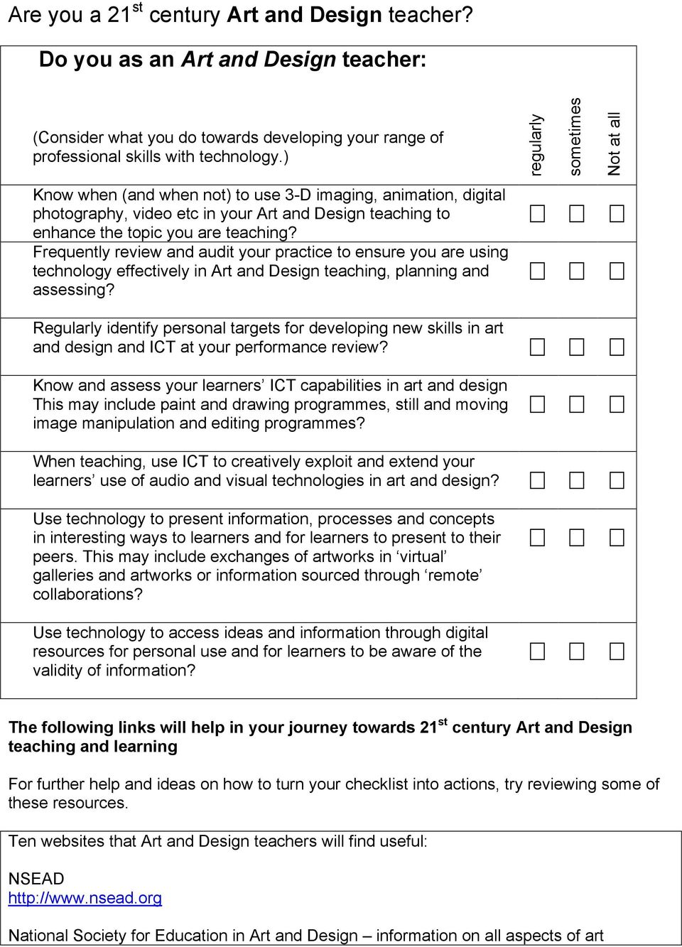 Frequently review and audit your practice to ensure you are using technology effectively in Art and Design teaching, planning and assessing?
